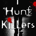 Ebook Sale on I Hunt Killers!